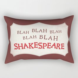 Blah Blah Blah Shakespeare Rectangular Pillow