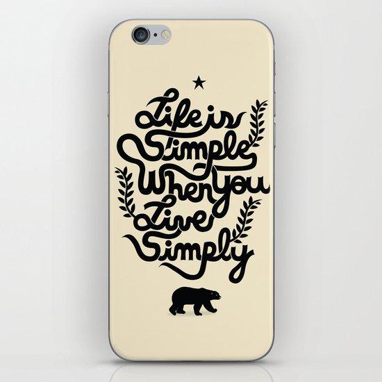 Life is simple iPhone & iPod Skin