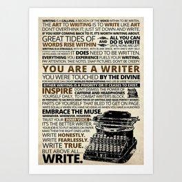 Writer Writing You Are A Writer Art Print