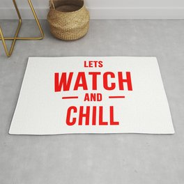 Lets watch and chill Rug