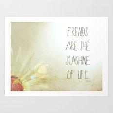 Sunshine & Friendship Art Print