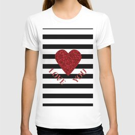 LOVE YOU Valentine print. Red glitter heart and black stripes congratulation card T-shirt