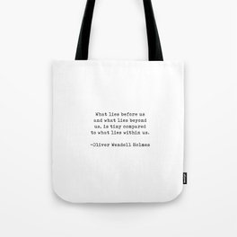 Typewriter Style Quote ((Oliver Wendell Holmes)) Tote Bag