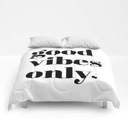 good vibes only II Comforters