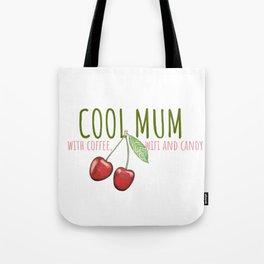 Cool Mum Tote Bag