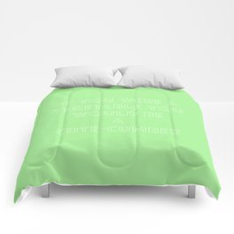 If you were a vegetable you would be a cute-cumber Comforters