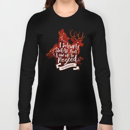 I solemnly swear Long Sleeve T-shirt