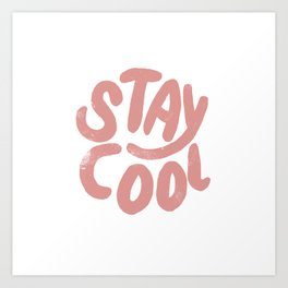 Stay Cool Vintage Pink Art Print