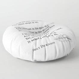 Emily Dickinson Hope is the thing with feathers  Floor Pillow