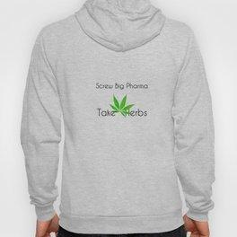 Scre Big Phama - Take Herbs Hoody