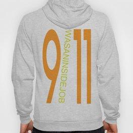 9/11 was an inside job. Hoody