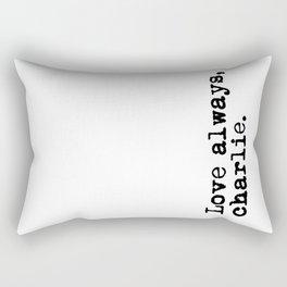 Love always, charlie. (Version 2, in black) Rectangular Pillow