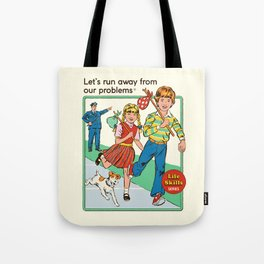 Let's Run Away Tote Bag