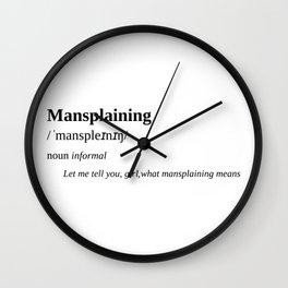 Mansplaining Wall Clock