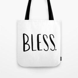 Bless. - hand lettered art print Tote Bag