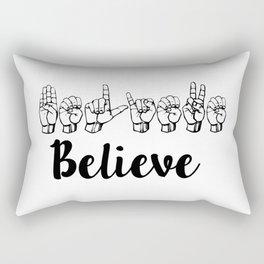 Believe Sign Language Rectangular Pillow