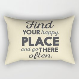 Wanderlust, find your happy place and go there, motivational quote, adventure, globetrotter Rectangular Pillow