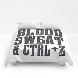 Blood, Sweat & Ctrl + Z Comforters