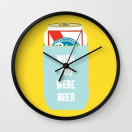 Wish You Were Beer Wall Clock