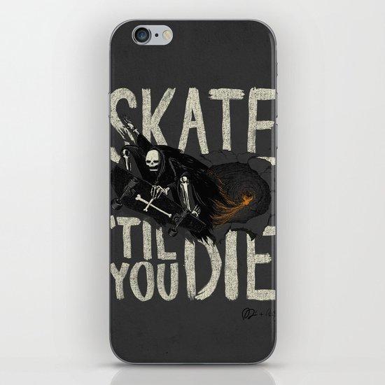 Skate Til' You Die iPhone & iPod Skin