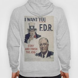 Vintage poster - I Want You FDR Hoody