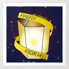 Firefly from Hell Art Print