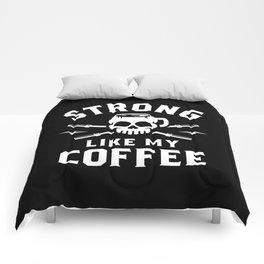 Strong Like My Coffee Comforters