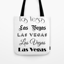 Las Vegas City Quote Sign, Digital Download, Calligraphy Text Art, World City Typography Print Tote Bag