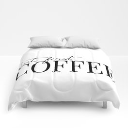 but first coffee Comforters