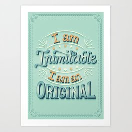 I am an original Art Print