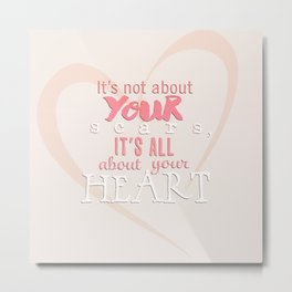 All About Your Heart. Metal Print