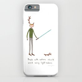 People with antlers should avoid using light sabres iPhone Case