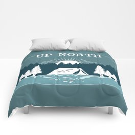 UP NORTH, camping Comforters