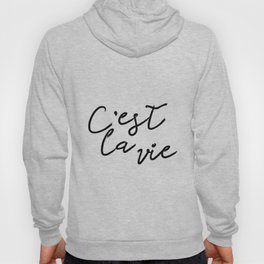 C'est La Vie Digital Print, Printable Wall Art Quote, Typography Print, Black White Wall Hoody