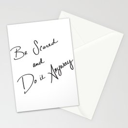Be Scared and Do It Anyway Stationery Cards