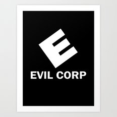 Evil Corp Art Print