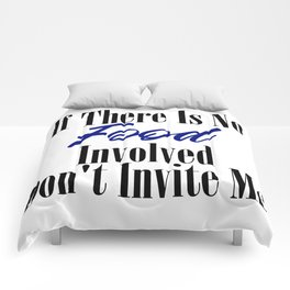 Food Party Invitation Only Glutton Junk Foodie Meme Comforters