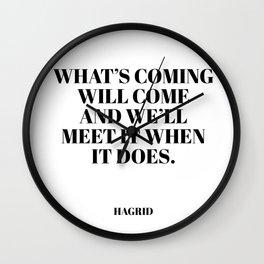 Hagrid quote Wall Clock