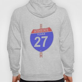 Interstate highway 27 road sign in Texas Hoody