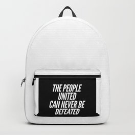 The People United Can Never Be Defeated Backpack