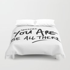 Be All There #2 Duvet Cover