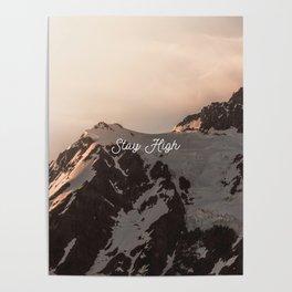 Stay High - Mt Shuksan Poster