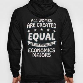 Some Women Become Economics Majors Hoody