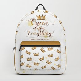 Queen of effin' Everything Backpack