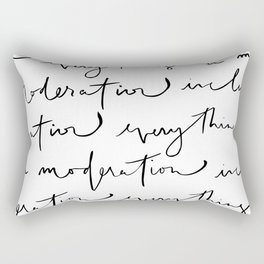 """everything in moderation including moderation"" quote that is modern, cool and hand lettered Rectangular Pillow"