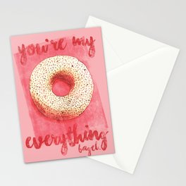 You're My Everything (Bagel.) Stationery Cards