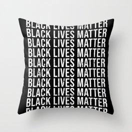 Black Lives Matter Black Lives Matter Throw Pillow