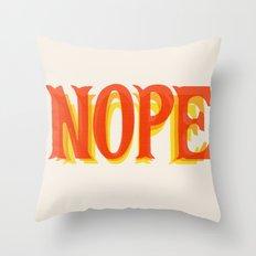 Throw Back Nope Throw Pillow