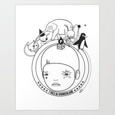 I WAS IN WONDERLAND Art Print