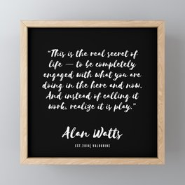 9  |  Alan Watts Quote 190516 Framed Mini Art Print